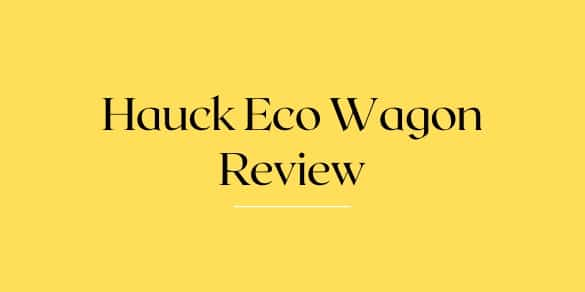 Hauck Eco Wagon Review